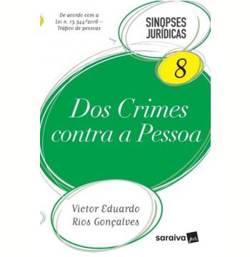 Coleção Sinopses Jurídicas 8 - Dos Crimes Contra a Pessoa