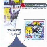 Thaide e Dj Hum - Pergunte a Quem Conhece (CD) - Thaide E Dj Hum