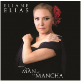 Eliane Elias - Music from Man of La Mancha (CD) - Eliane Elias