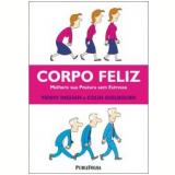 Corpo Feliz - Penny Ingham, Colin Shelbourn