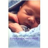 Esperando Meu Bebê - Daphne Metland