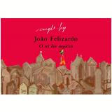 João Felizardo: o Rei dos Negócios - Ângela-Lago