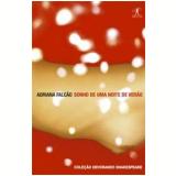 Sonho de uma Noite de Verão - Adriana Falcão
