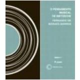 Pensamento Musical de Nietzsche, o Vol. 9 (c/Cd-Áudio) - Fernando de Moraes Barros