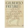 O Escravo nos An�ncios de Jornais Brasileiros do S�culo XIX
