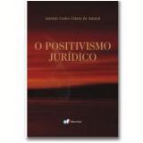 O Positivismo Jurídico - Antonio Carlos Cintra do Amaral