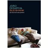 João Donato e Bud Shank - Ao Vivo no Rio de Janeiro (DVD) - João Donato, Bud Shank