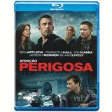 Atração Perigosa (Blu-Ray) - Ben Affleck
