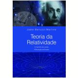 Teoria da Relatividade  - Jáder Benuzzi Martins