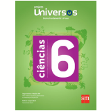Universos Ciências 6 - Ensino Fundamental II - 6º Ano -