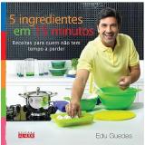 5 Ingredientes em 15 Minutos