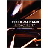 Pedro Mariano & Orquestra (DVD) -