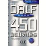 Dalf 450 Activities (B1/B2/B4) Livre - Fran�oise Tauzer-sabatelli