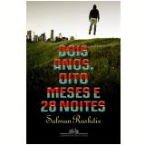 Dois Anos, Oito Meses e 28 Noites - Salman Rushdie