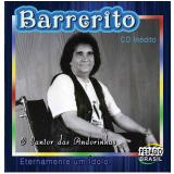 Barrerito - Eternamente um Ídolo (CD) - Barrerito