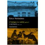 O Tempo e o Vento - Parte II - O Retrato (Edição Econômica) - Erico Verissimo