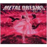 Metal Dreams - Vol. 2 (CD) - Vários Artistas