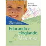 Educando e Elogiando Meninos - Elizabeth Hartley-Brewer