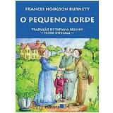 O Pequeno Lorde - Frances Hodgson Burnett