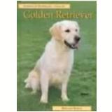 Guia do Golden Retriever - Bernard Bargh