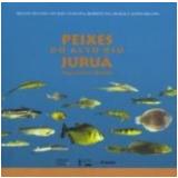 Peixes do Alto do Rio Juruá - Renato Silvano