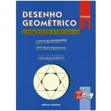 Desenho Geométrico - Conceitos E Técnicas - 3 - Ensino Fundamental II - Elizabeth Teixeira Lopes