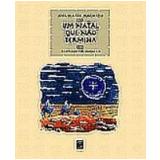 Natal Que Não Termina, um 2ª Edição - Ana Maria Machado