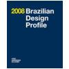Brazilian Design Profile 2008