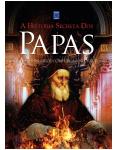 A Hist�ria Secreta dos Papas