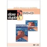 João Paulo e Daniel - Ao Vivo em Brotas e São Paulo (DVD) - João Paulo e Daniel