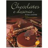 Chocolates e Doçaria (Vol. 1) - École Lenôtre