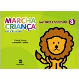 Marcha Criança Natureza E Sociedade - 3 - Educação Infantil - Teresa Marsico, Armando Coelho