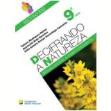 Decifrando A Natureza 9 Ano - Tatiana Rodrigues Nahas