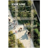 High Line: A História Do Parque Suspenso De Nova York - Joshua Davis, Robert Hammond
