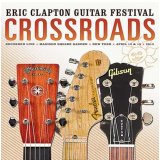Eric Clapton - Crossroads Guitar Festival 2013 (CD)