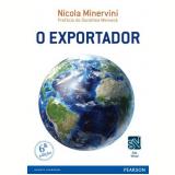 O Exportador Ferramentas Para Atuar Com Sucesso No Mercado - Nicola Minervini