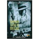 Sandman - Teatro Do Misterio Vol. 1 O Tarantula - Matt Wagner