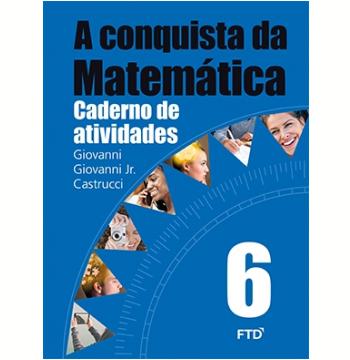 A Conquista Da Matemática - 6º Ano - Caderno De Atividades