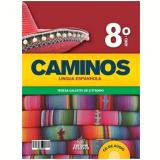 Caminos Espanhol Com Cd - 8º Ano - Ensino Fundamental II -