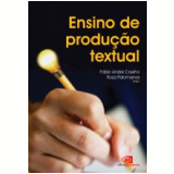 Ensino De Producão Textual - Roza Palomanes, Fábio André Coelho