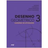 Desenho Geométrico: Caderno de Atividades 8º ano - Aluno - José Ruy Giovanni