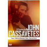 O Cinema De John Cassavetes (DVD) - John Cassavetes (Diretor)