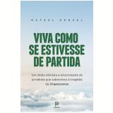 Viva Como se Estivesse de Partida - Rafael Henzel