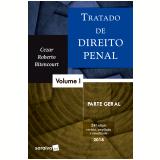Tratado de Direito Penal - Parte Geral (Vol. 1) - Cezar Roberto Bitencourt