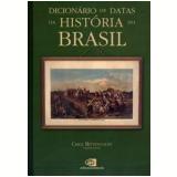 Dicionário de Datas da História do Brasil - Circe Bittencourt (org)