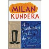 A Insustentável Leveza do Ser (Edição de Bolso) - Milan Kundera