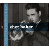 Chet Baker (Vol. 7) - Carlos Calado