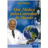 Um Médico pelos Caminhos do Mundo - Kit Abdala