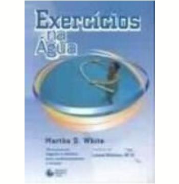 Exercícios na Água 3ª Edição