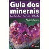 Guia dos Minerais - Walter Schumann